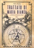 TRATTATO DI MAGIA BIANCA Prefazione di Salvatore Brizzi - 1951 di Alice A. Bailey