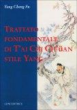 Trattato Fondamentale di T'ai Chi Ch'uan Stile Yang  - Libro