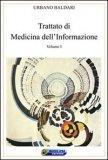 Trattato di Medicina dell'Informazione - Vol I