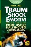 Traumi e Shock Emotivi - Nuova