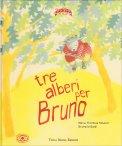 Tre Alberi per Bruno — Libro