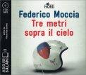 Tre Metri Sopra il Cielo - Audiolibro - 2 CD