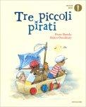 Tre Piccoli Pirati - Libro