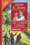 Tre Uomini a Zonzo  - Libro