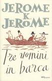 Tre Uomini in Barca - Libro