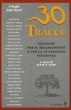 30 Tracce - Tecniche per il Rilassamento e per la Guarigione Interiore