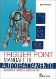 Trigger Point - Manuale di Autotrattamento — Libro