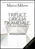 Triplice Griglia Piramidale e Portale dell'Unità - CD Audio