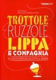 Trottole Ruzzole Lippa e Compagnia  - Libro