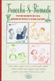Trucchi & Rimedi - Vecchi segreti di casa  - Libro