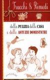 Trucchi & Rimedi della Pulizia della Casa e delle Astuzie Domestiche  - Libro