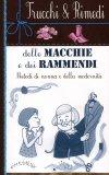 Trucchi & Rimedi delle Macchie e dei Rammendi  - Libro