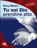 Tu sei Dio