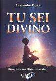 Tu sei Divino — Libro