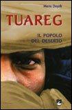 Tuareg - Il Popolo del Deserto