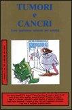 TUMORI E CANCRI Versione nuova di Herbert M. Shelton