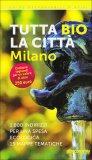 Tutta Bio la Città - Milano - Guida
