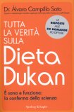 Tutta la Verità sulla Dieta Dukan  - Libro