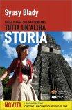 I Miei Viaggi che Raccontano Tutta un'Altra Storia — Libro