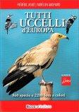 Tutti gli Uccelli d'Europa - Libro