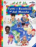 Tutti I Bambini del Mondo  - Libro