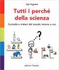 Tutti i Perché della Scienza — Libro