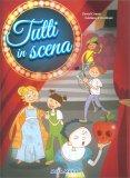 Tutti in Scena - Libro + CD Musicale