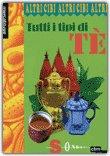 Tutti i Tipi di Tè