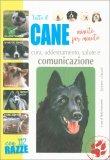 Tutto il Cane Minuto per Minuto — Libro