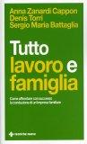 Tutto Lavoro e Famiglia  - Libro