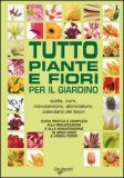 Tutto Piante e Fiori per il Giardino - Senza DVD