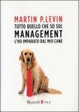 Tutto Quello che so sul Management l'ho Imparato dal mio Cane — Libro