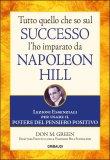 Tutto quello che so sul Successo l'ho imparato da Napoleon Hill - Libro