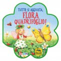 Tutto si Aggiusta, Flora Quadrifoglio! — Libro