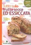 Tutto sulla Frutta Secca ed Essiccata  - Libro