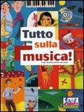 Tutto sulla Musica! + CD Audio