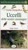 Uccelli delle Nostre Montagne - Natura da Zaino — Libro
