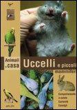 Uccelli e Piccoli Mammiferi — Libro