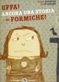 Uffa! Ancora una Storia di Formiche! - Libro