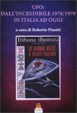 Ufo: dall'incredibile 1978/1979 in Italia ad Oggi — Libro
