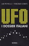 Ufo - I Dossier Italiani  - Libro