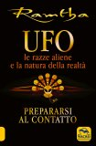 UFO - Le Razze Aliene e la Natura della Realtà — Libro