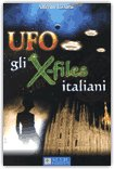Ufo, gli X-Files Italiani