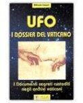 UFO - I Dossier del Vaticano