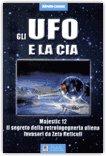 Gli Ufo e la Cia