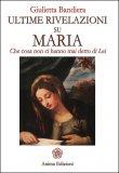 Ultime Rivelazioni su Maria  - Libro