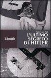 L'Ultimo Segreto di Hitler