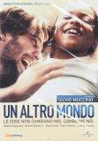 Un Altro Mondo - Le Cose non Cambiano Mai, Cambiamo Noi - Film - DVD