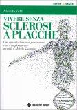 Vivere senza Sclerosi Multipla a Placche - Libro