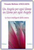 Un Angelo per ogni Uomo, un Uomo per Ogni Angelo  - Libro